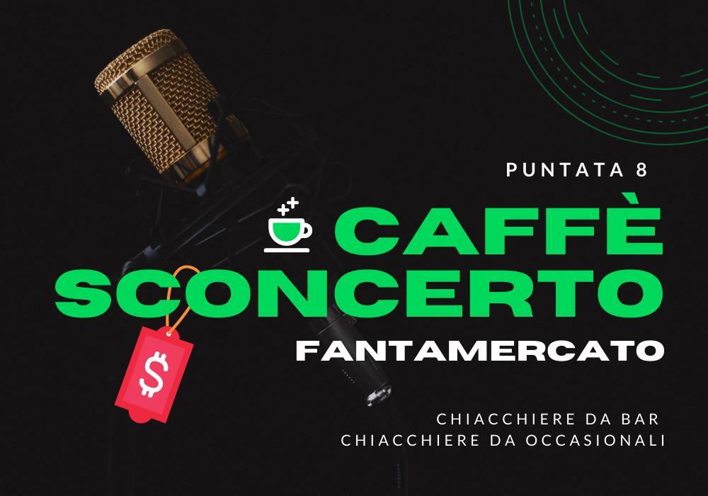 8 – Speciale: CALCIOMERCATO